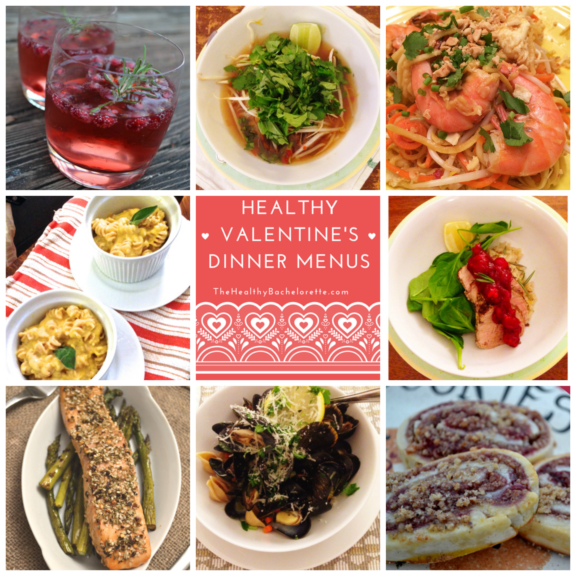 The Healthy Bachelorette Valentine S Day Dinner Menu The Healthy